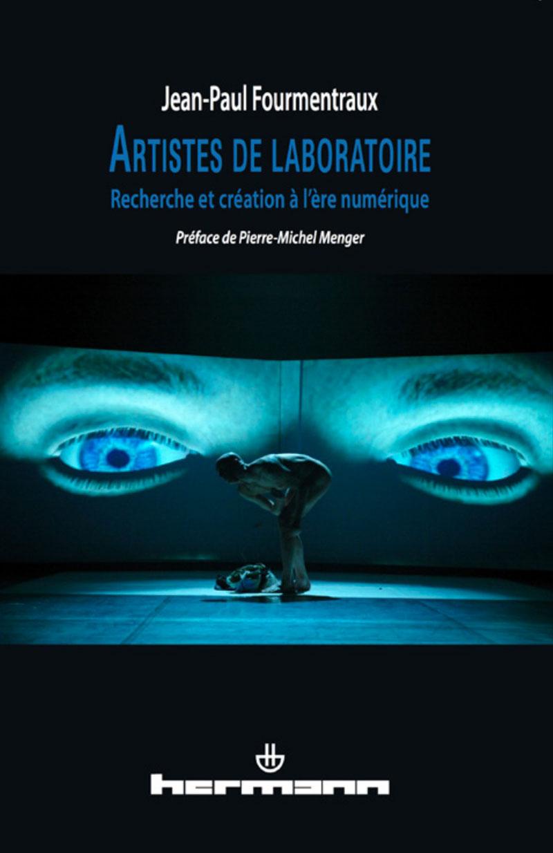 Jean-Paul-Fourmentraux_Artistes-de-Laboratoire-Recherche-et-creation-a-l-ere-numerique_conference_Transnumeriques_Mons2015_Transcultures